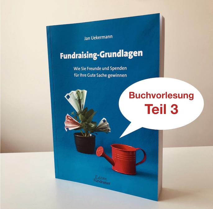 Folge 005 – Buchvorlesung «Fundraising-Grundlagen» (Teil 3)