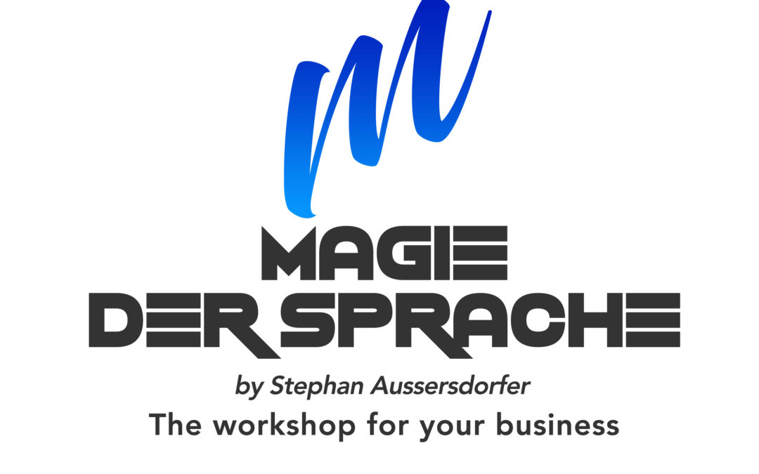 "Verkaufspsychologie ""Magie der Sprache"" – Der Business Workshop"