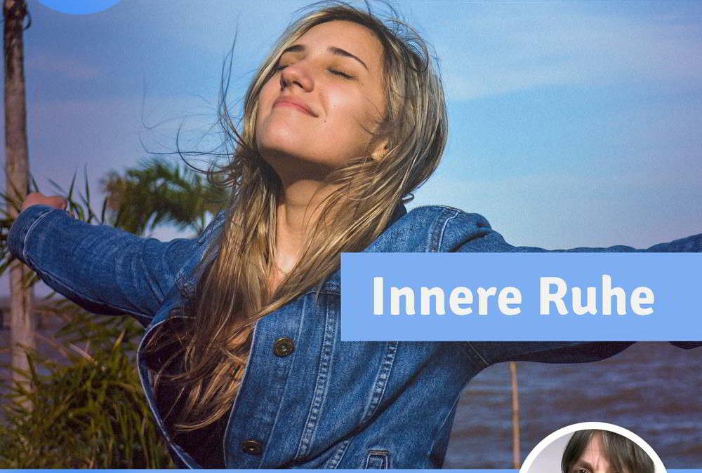 Video-Kurs für innere Ruhe