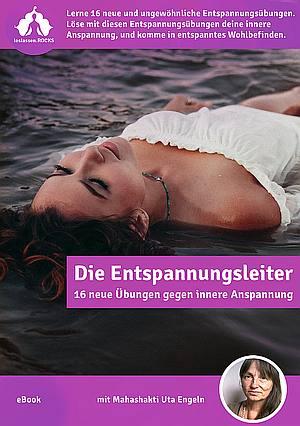 Cover zum Buch: Die Entspannungsleiter -16 neue Entspannungsübungen