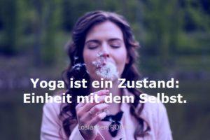 Anspannung Entspannung Zitat: Yoga ist ein Zustand: Einheit mit dem Selbst.