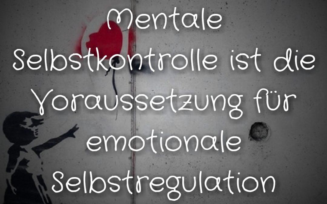 Sprüche Zufriedenheit #3: Mentale Emotionsregulation