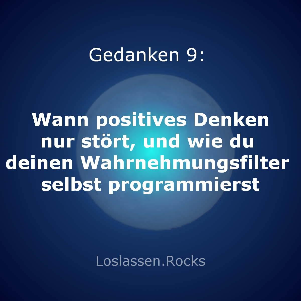 Titel-Wann-positives-Denken-nur-stört-und-wie-du-deinen-Wahrnehmungsfilter-selbst-programmierst