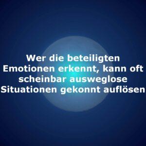 Wer die beteiligten Emotionen erkennt, kann oft scheinbar ausweglose Situationen gekonnt auflösen
