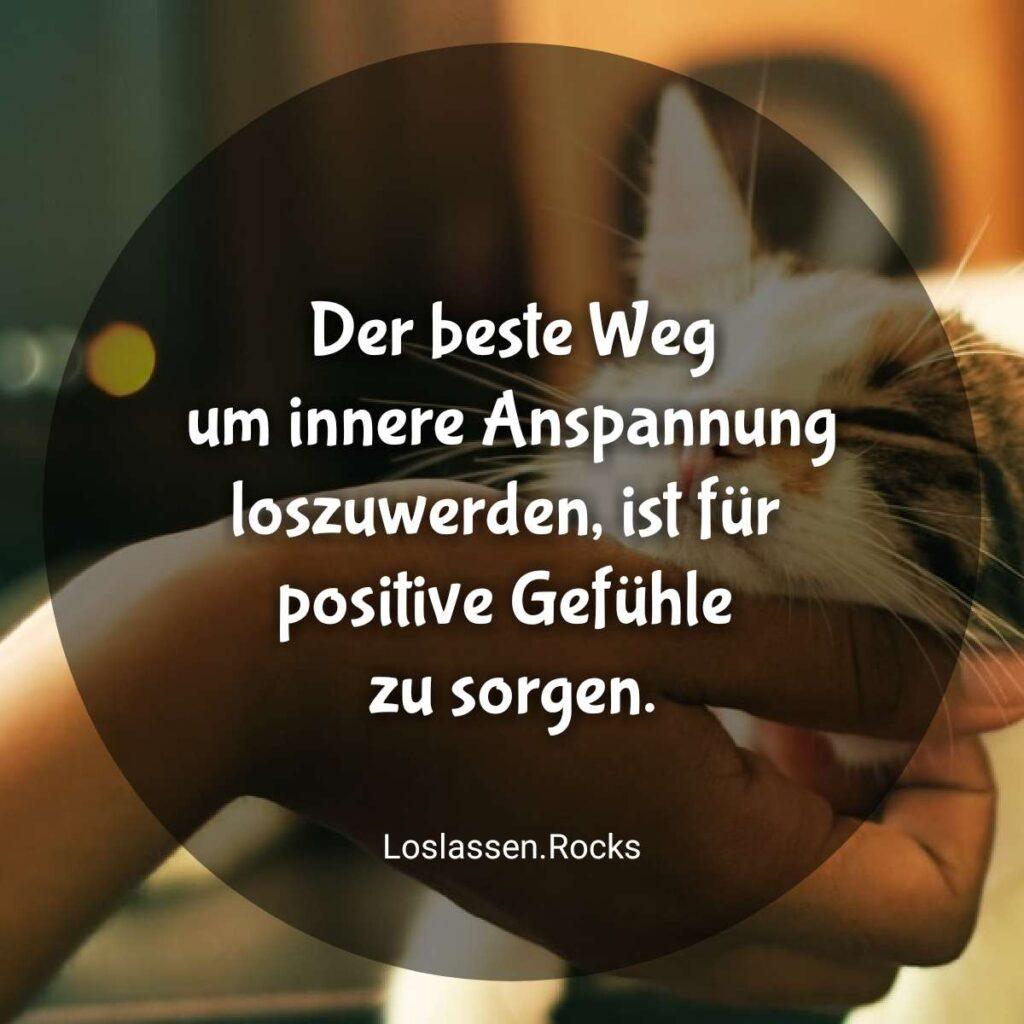 Der beste Weg um innere Anspannung loszuwerden ist für positive Gefühle zu sorgen.