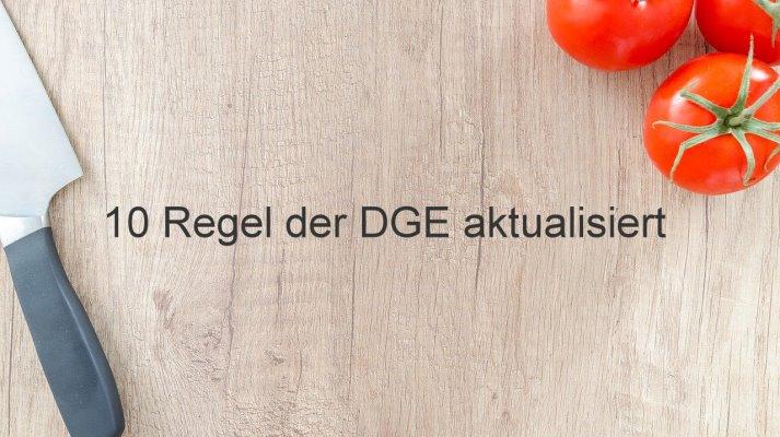 Die 10 Regeln der DGE wurden überarbeitet