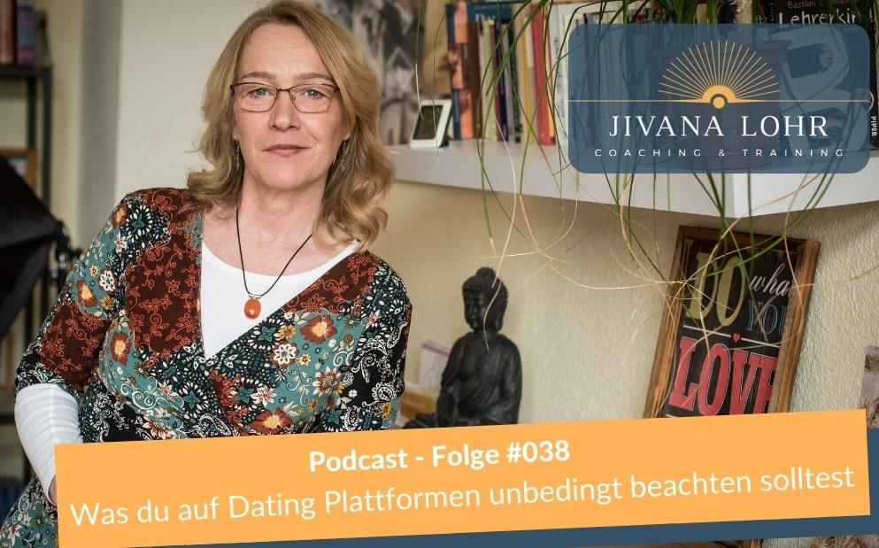 #038 Podcast: Was du auf Dating Plattformen unbedingt beachten solltest