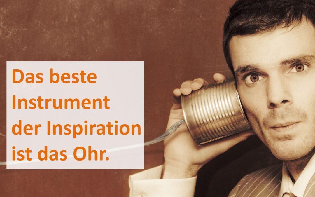 Warum Zuhören die beste Art ist, Menschen zu inspirieren