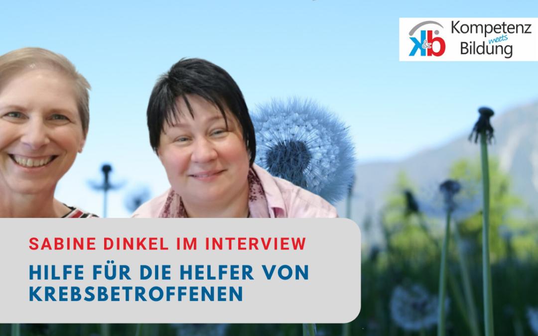 Interview mit Sabine Dinkel – Hilfe für die Helfer von Krebspatienten