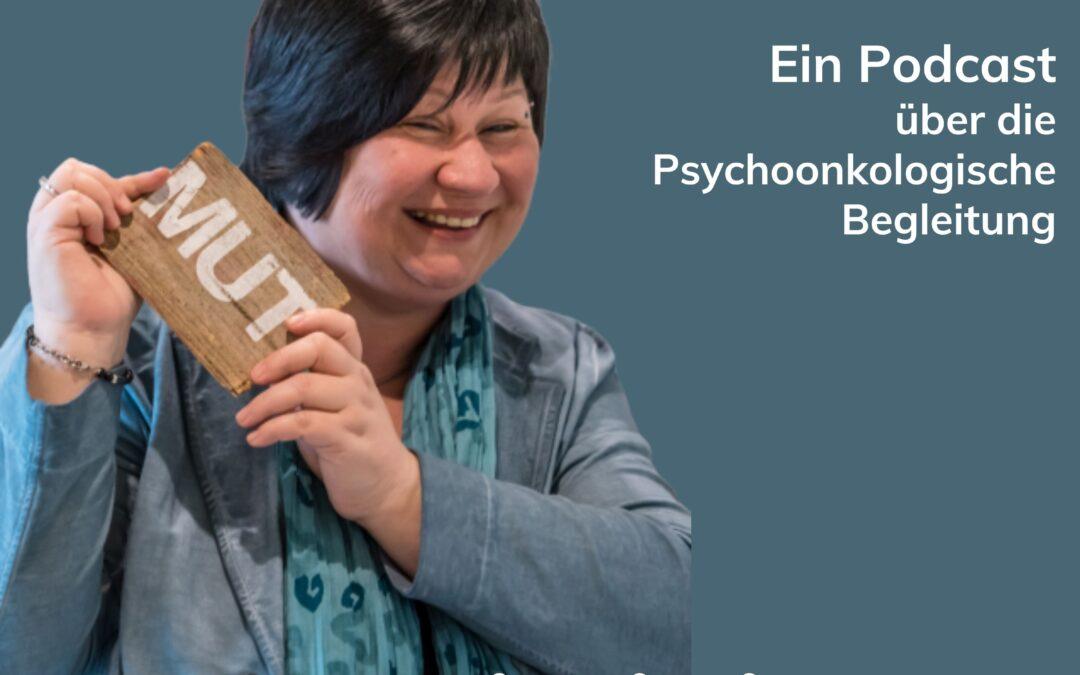"RELAUNCH des Podcastes ""LebensMUTivation ist Psychoonkologie"""