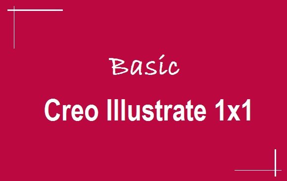 Basic – Creo Illustrate 1×1