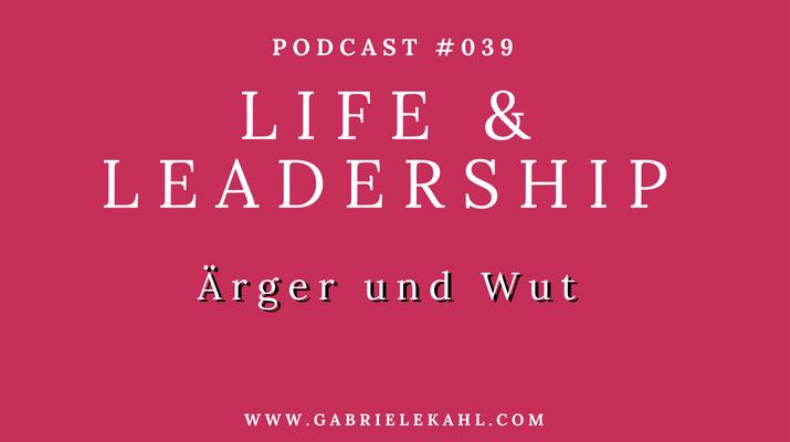#039 Ärger und Wut