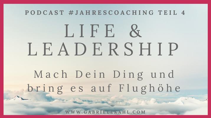 Jahrescoaching | Life & Leadership Podcast