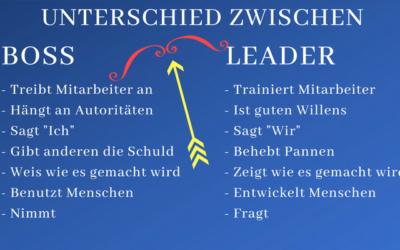 Sei nicht einfach ein Boss, sei ein Leader