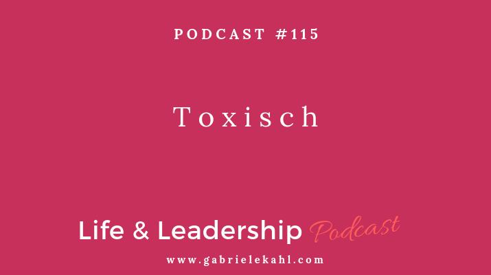 #115 Toxisch