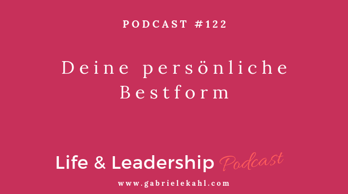 #122 Deine eigene persönliche Bestform – Jahrescoaching