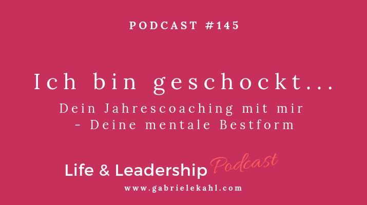 """#145 Ich bin geschockt… – Mein Jahrescoaching für DICH nach """"Die REICH-Methode – Deine persönliche Bestform®"""