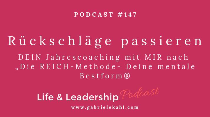 """#147 Rückschläge passieren – DEIN Jahrescoaching mit MIR nach """"Die REICH-Methode – Deine mentale Bestform"""