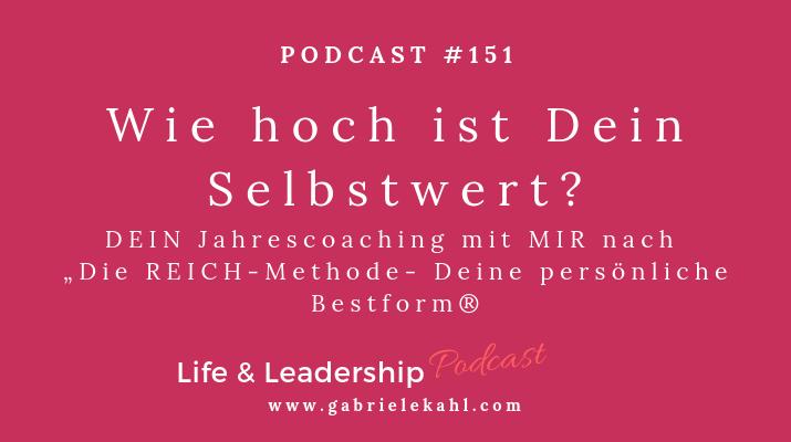 Wie hoch ist Dein Selbstwert | Life & Leadership