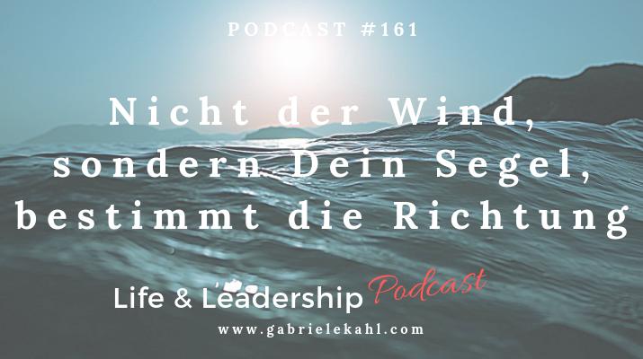 """#161 Nicht der Wind sondern Dein Segel bestimmt die Richtung – Mein Jahrescoaching für DICH nach """"Die REICH-Methode – Deine persönliche Bestform®"""