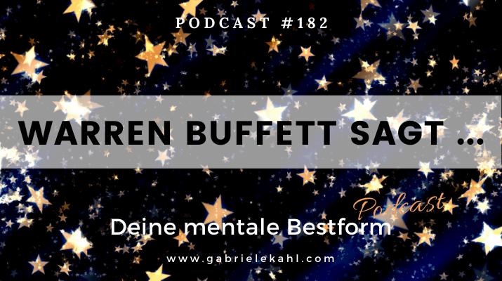 Warren Buffett sagt | Deine mentale Bestform | Gabriele Kahl