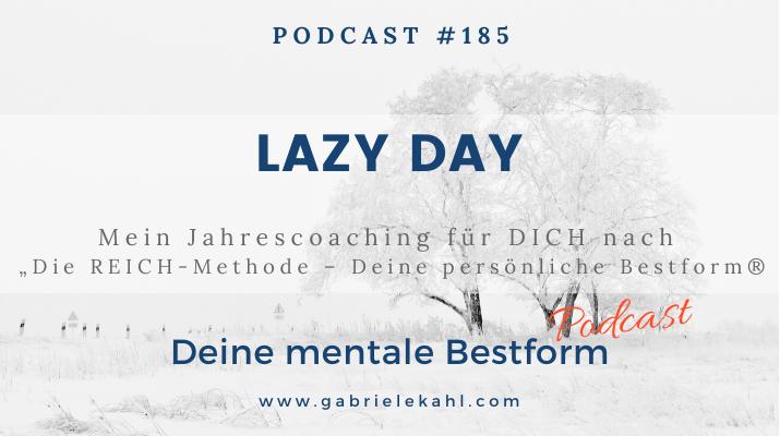 """#185 Lazy Day – Mein Jahrescoaching für DICH nach """"Die REICH-Methode – Deine persönliche Bestform®"""