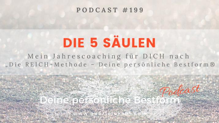 """#199 Die 5 Säulen – Mein Jahrescoaching für Dich nach """"Die REICH-Methode – Deine persönliche Bestform®"""