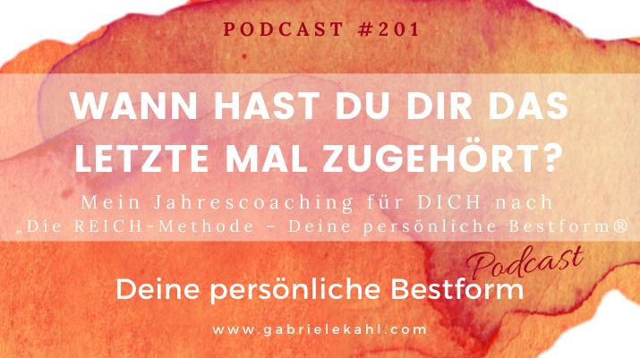 Wann hast Du Dir das letzte mal zugehört? | Deine persönliche Bestform | Gabriele Kahl