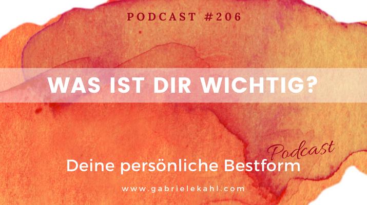 Was ist Dir wichtig? | Deine persönliche Bestform | Gabriele Kahl