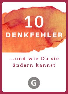 10 Denkfehler | Gabriele Kahl