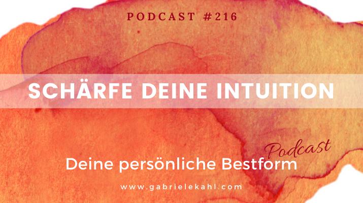 Schärfe Deine Intuition | Deine persönliche Bestform | Gabriele Kahl