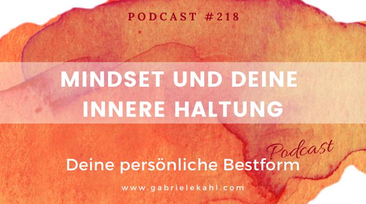 Mindset und Deine innere Haltung | Deine persönliche Bestform | Gabriele Kahl