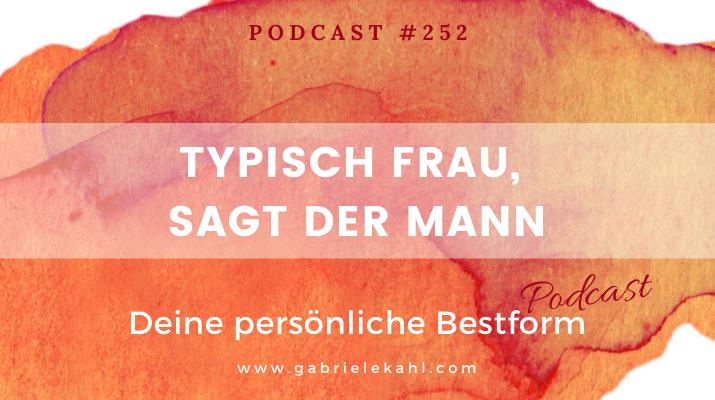 Typisch Frau sagt der Mann | Deine persönliche Bestform | Gabriele Kahl