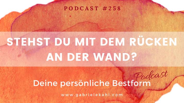 Stehst Du mit dem Rücken an der Wand? | Deine persönliche Bestform | Gabriele Kahl