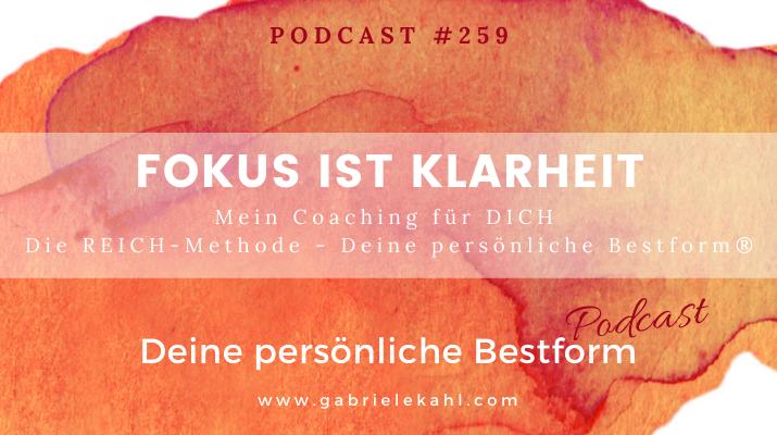 #259 Fokus ist Klarheit – Die REICH-Methode – Deine persönliche Bestform®