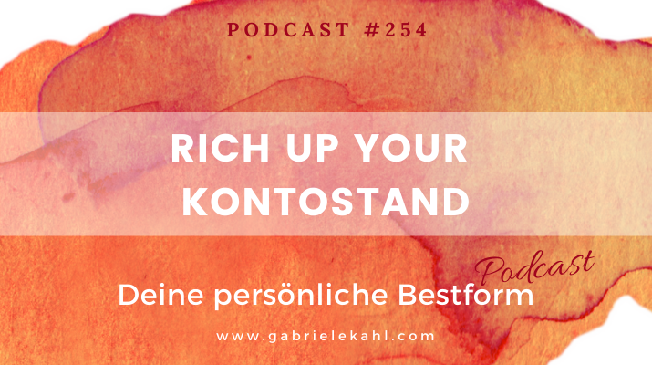 #254 Rich up your Kontostand