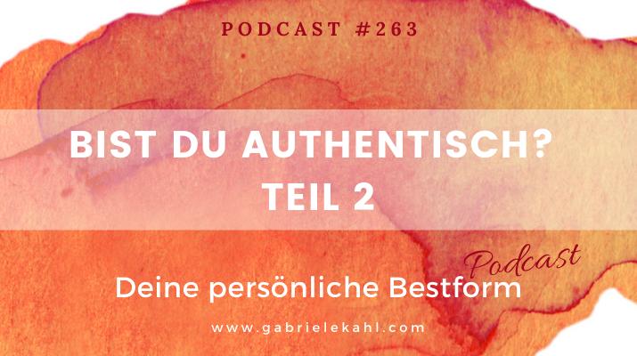 Bist du authentisch? - Teil 2| Deine persönliche Bestform | Gabriele Kahl