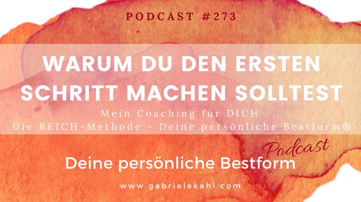 Warum Du den ersten Schritt machen solltest | Deine persönliche Bestform | Gabriele Kahl