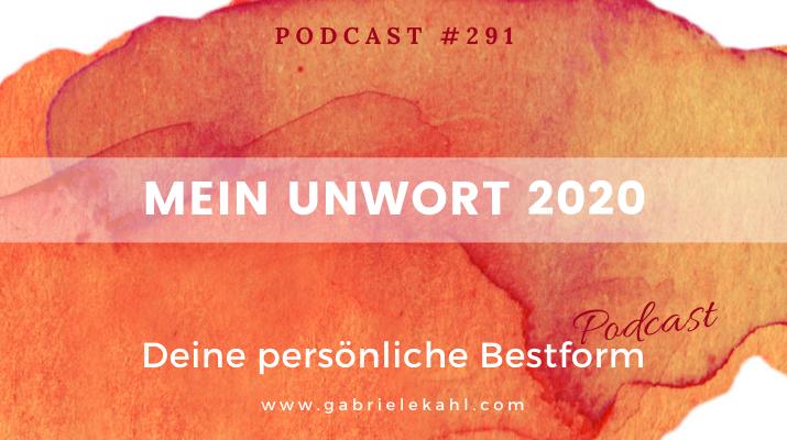 Mein Unwort 2020   Deine persönliche Bestform   Gabriele Kahl