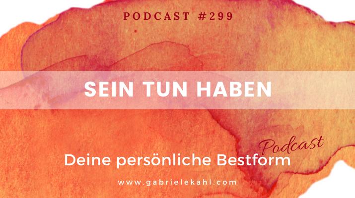 Sein Tun Haben | Deine persönliche Bestform | Gabriele Kahl