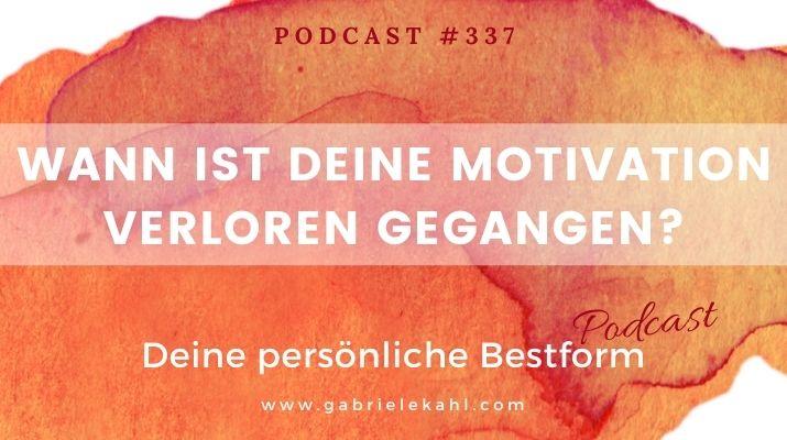 Motivation verloren gegangen? | Deine persönliche Bestform | Gabriele Kahl