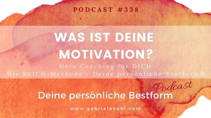 Was ist deine Motivation? | Deine persönliche Bestform | Gabriele Kahl