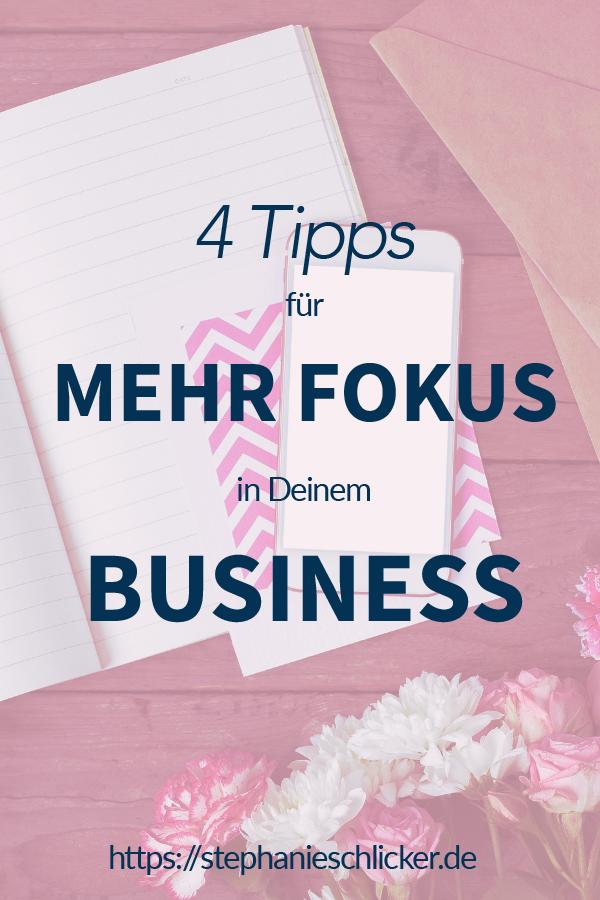 Mehr Fokus in Deinem Businessalltag