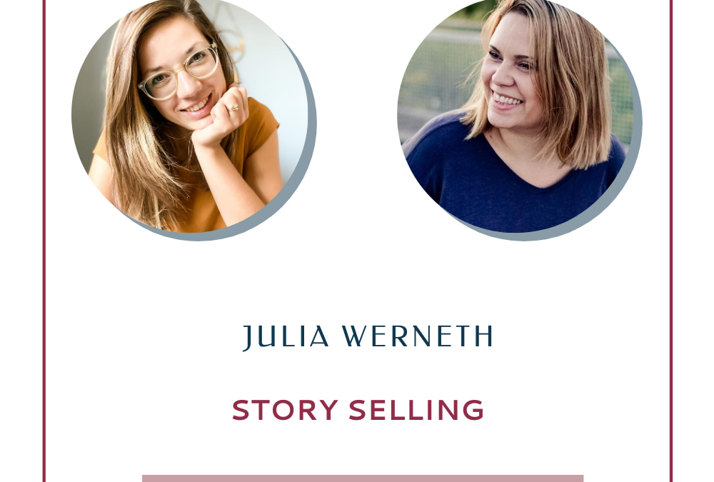 Julia Werneth – Story Selling im Business
