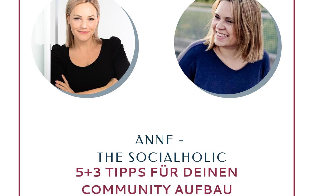 5+3 Tipps von Anne – The Socialholic