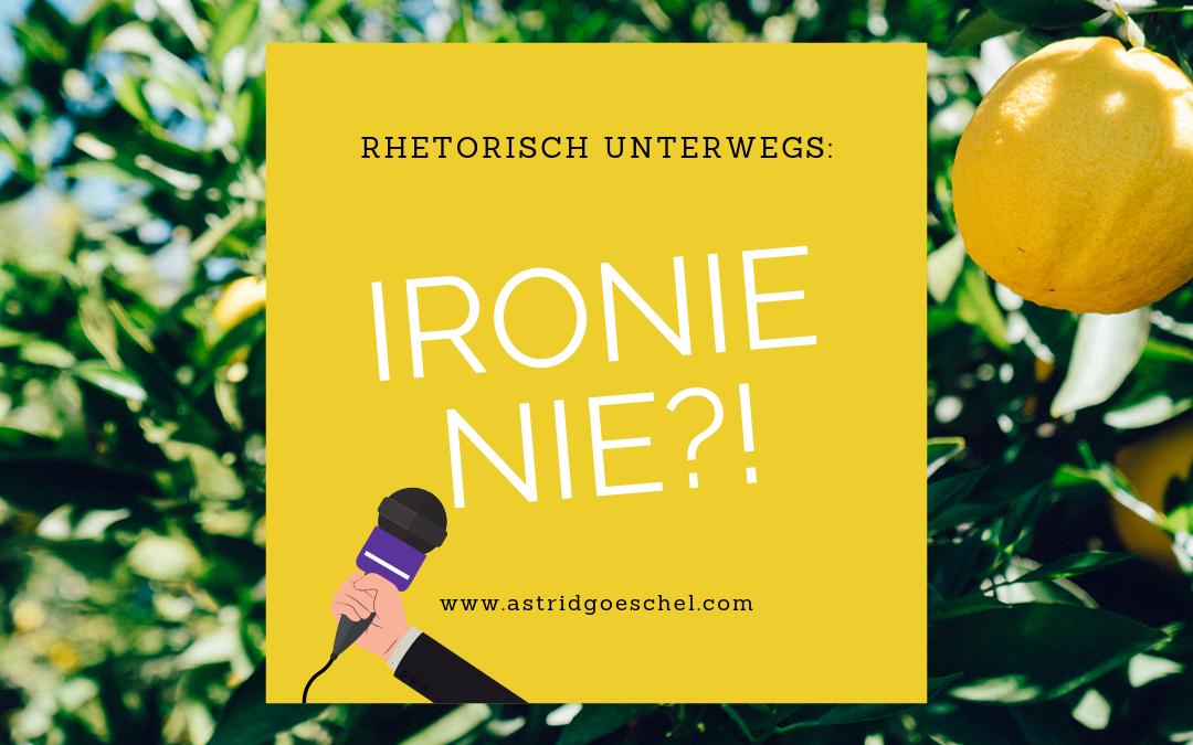 Folge 37 – IRONIE NIE?!
