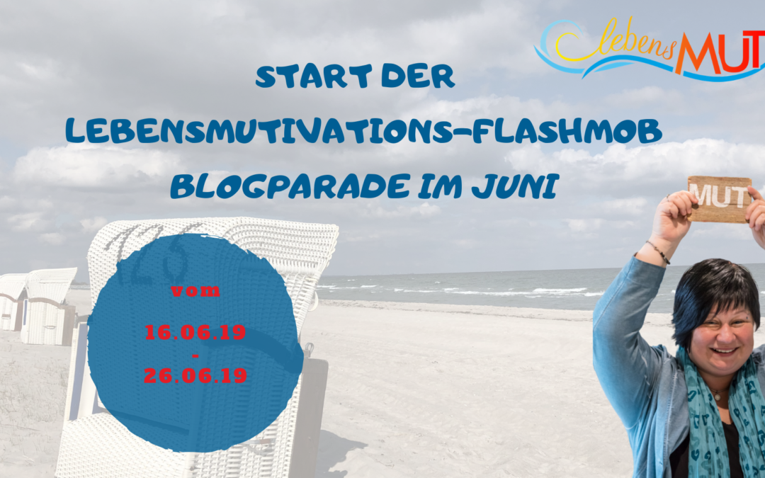 LebensMUtivations-Flashmob-Blogparaden-Abschiedsvideo