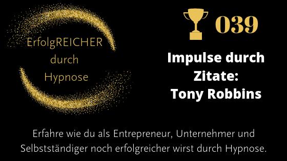 EDH039 Zitate als Erfolgsimpuls Tony Robbins