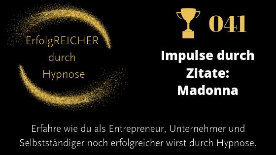 EDH041 Zitate als Erfolgsimpulse – Madonna