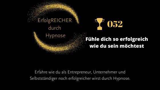 EDH052 Fühle dich so erfolgreich wie du sein möchtest